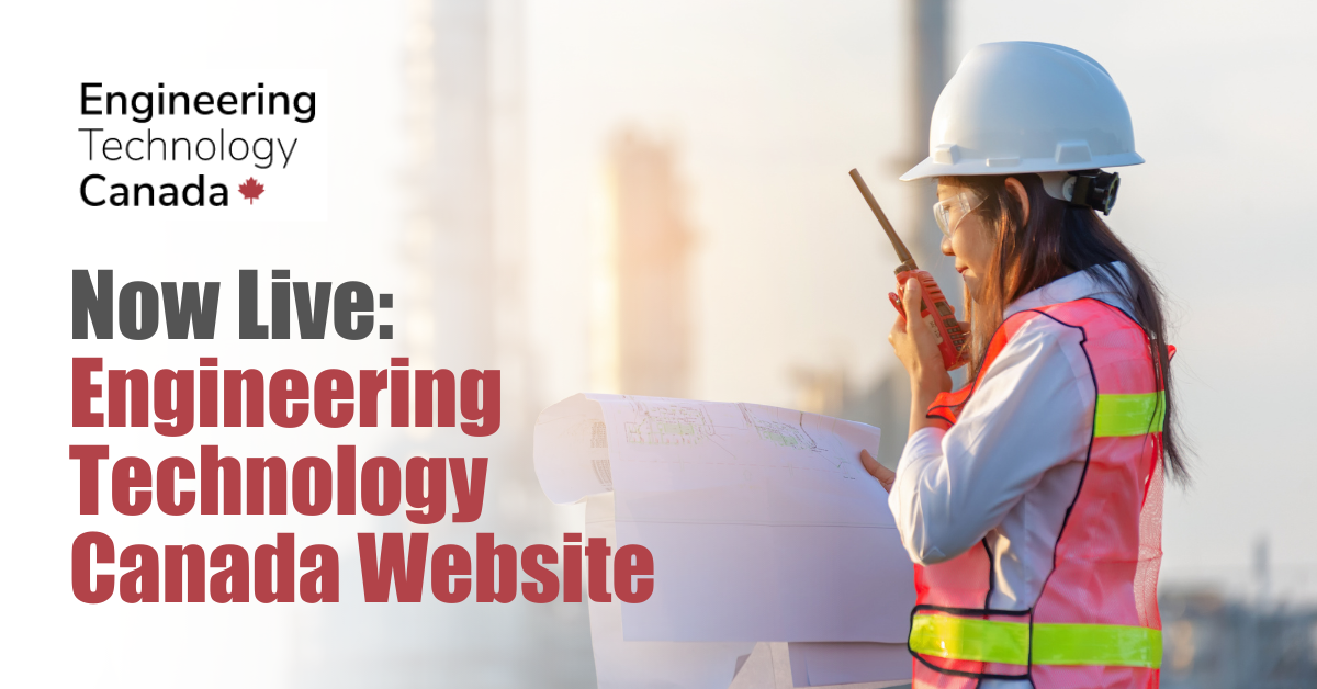 Now Live: Engineering Technology Canada Website